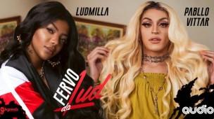 central-brasileira-de-shows-fervo-da-lud-com-muito-funk-convida-pablo-vittar-para-show-na-audio